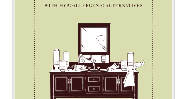 Trash & Re-Stash: Hypoallergenic Alternatives For Your Entire Medicine Cabinet!